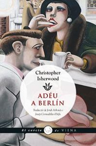 Adéu a Berlín, , Christopher Isherwood, Viena Edicions